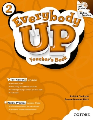 Everybody Up: 2: Teacher's Book with Test Center CD-ROM - Banman Sileci, Susan, and Jackson, Patrick