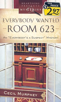 Everybody Wanted Room 623 - Murphey, Cecil, Mr.