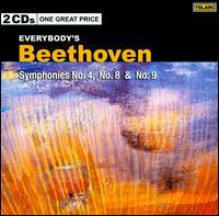 Everybody's Beethoven: Symphonies Nos. 4, 8, 9 - Carol Vaness (soprano); Janice Taylor (mezzo-soprano); Robert Lloyd (bass); Siegfried Jerusalem (tenor);...
