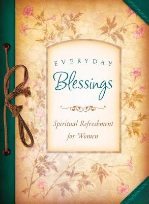 Everyday Blessings Spiritual Refreshment for Women - Currington, Rebecca
