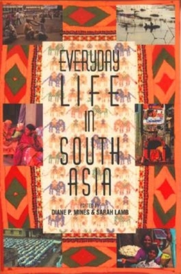 Everyday Life in South Asia -