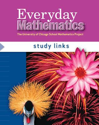Everyday Mathematics, Grade 4, Study Links - Bell, Max, and Dillard, Amy, and Isaacs, Andy