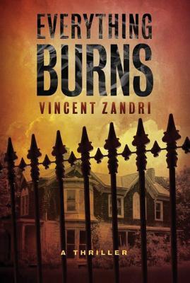 Everything Burns - Zandri, Vincent