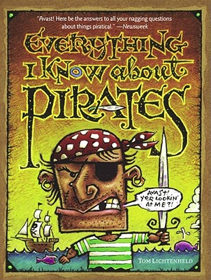 Everything I Know about Pirates -