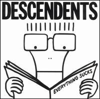Everything Sucks - Descendents