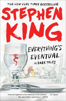 Everything's Eventual: 14 Dark Tales - King, Stephen