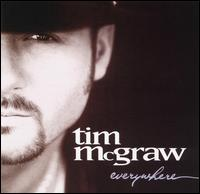 Everywhere - Tim McGraw