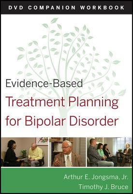 Evidence-Based Treatment Planning for Bipolar Disorder Companion Workbook - Jongsma, Arthur E., Jr., and Bruce, Timothy J.