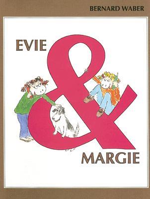 Evie & Margie - Waber, Bernard