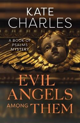 Evil Angels Among Them - Charles, Kate