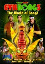 Evil Bong 3: The Wrath of Bong!
