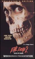 Evil Dead II - Sam Raimi