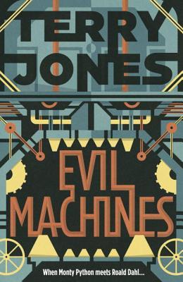 Evil Machines - Jones, Terry