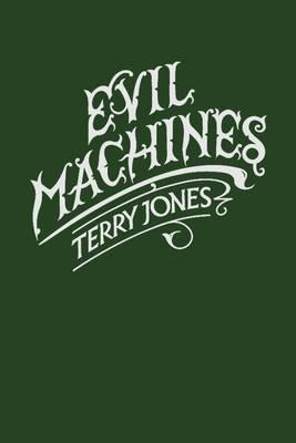 Evil Machines - Jones, Terry