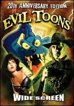 Evil Toons - Fred Olen Ray