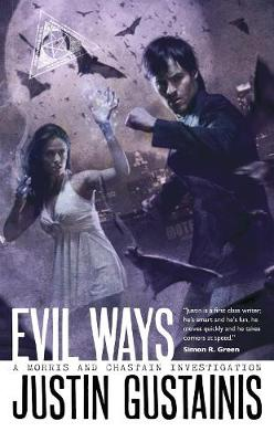 Evil Ways - Gustainis, Justin