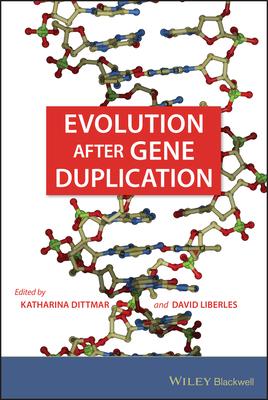 Evolution After Gene Duplication - Dittmar, Katharina