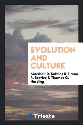 Evolution and Culture - Sahlins, Marshall D