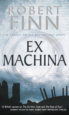 Ex Machina - Finn, Robert