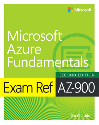 Exam Ref Az-900 Microsoft Azure Fundamentals - Cheshire, Jim