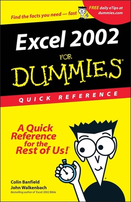 Excel 2002 for Dummies Quick Reference - Banfield, Colin, and Walkenbach, John