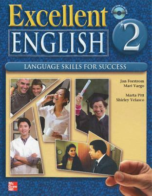 Excellent English Level 2 Student Power Pack (Student Book with Audio Highlights, Workbook Plus Interactive CD-Rom): Language Skills for Success - Forstrom, Jan, and Vargo, Mari, and Pitt, Marta