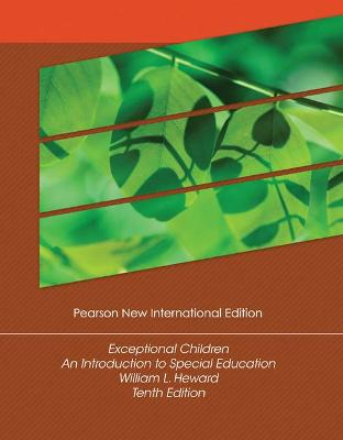 Exceptional Children: Pearson New International Edition: An Introduction to Special Education - Heward, William L.