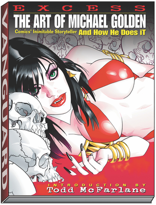 Excess: The Art of Michael Golden: Comics Inimitable Storyteller and How He Does It - Witterstaetter, Renee, and Golden, Michael, and Spurlock, J David (Editor)