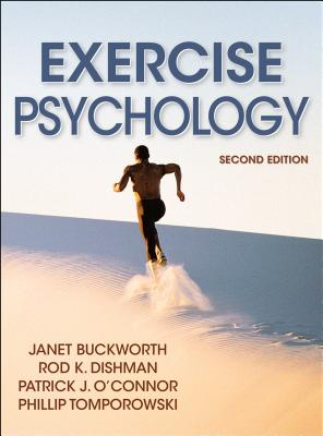 Exercise Psychology - Buckworth, Janet, and Dishman, Rod, Dr., and O'Connor, Patrick