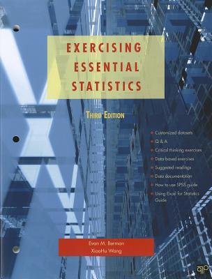 Exercising Essential Statistics - Berman, Evan M, Dr., and Wang, Xiaohu