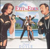 Exit to Eden [Original Score] - Patrick Doyle