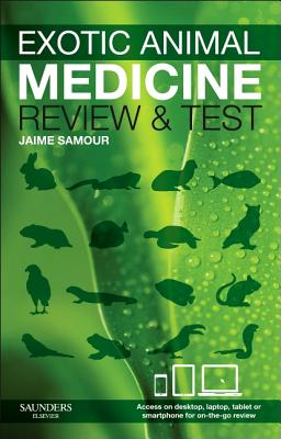 Exotic Animal Medicine - review and test - Samour, Jaime (Editor)