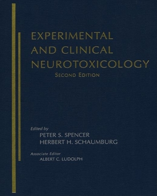 Experimental and Clinical Neurotoxicology - Spencer, Peter S (Editor)