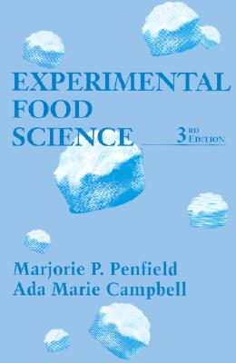 Experimental Food Science - Penfield, Marjorie P, and Campbell, Ada Marie, and Taylor, Steve (Editor)