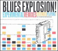 Experimental Remixes - Jon Spencer Blues Explosion