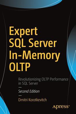 Expert SQL Server In-Memory Oltp - Korotkevitch, Dmitri