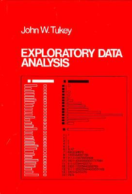Exploratory Data Analysis - Tukey, John