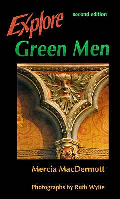 Explore Green Men - MacDermott, Marcia