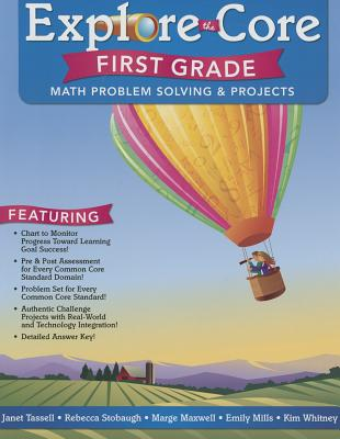 Explore the Core: First Grade - Tassell, Janet