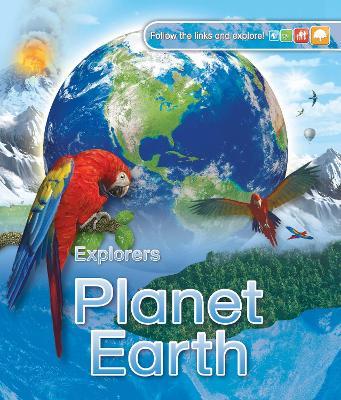 Explorers: Planet Earth - Gilpin, Daniel