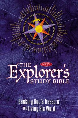 Explorer's Study Bible-NKJV: Seeking God's Treasure and Living His Word - Nelson Bibles (Creator)