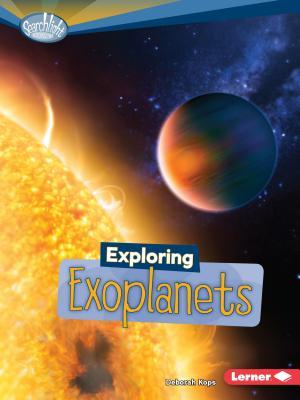 Exploring Exoplanets - Kops, Deborah