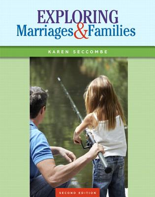 Exploring Marriages and Families - Seccombe, Karen T.