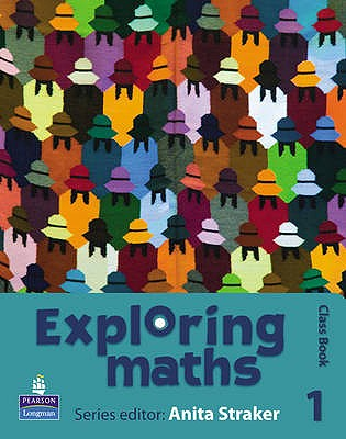 Exploring maths: Tier 1 Class book - Straker, Anita, and Fisher, Tony, and Hyde, Rosalyn