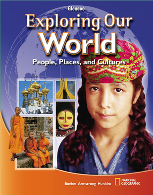 Exploring Our World, Student Edition - McGraw-Hill
