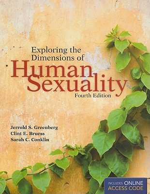Exploring the Dimensions of Human Sexuality - Greenberg, Jerrold S, Dr.