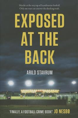 Exposed at the Back - Stavrum, Arild, and Puzey, Guy (Translated by)