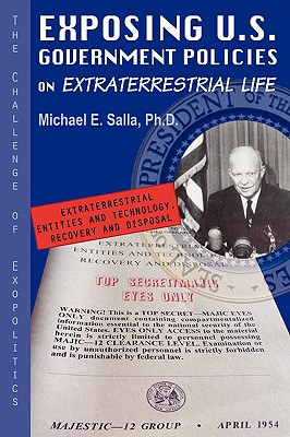 Exposing U.S. Government Policies on Extraterrestrial Life: The Challenge of Exopolitics - Salla, Michael Emin