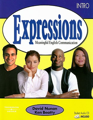 Expressions: Intro: Meaningful English Communication - Nunan, David, Professor, and Beatty, Ken