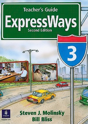 Expressways, Level 3 - Molinsky, Steven J, and Bliss, Bill, and Lynn, Sarah (Contributions by)